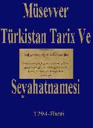 MÜSEVVER TÜRKISTAN TARIX VE SEYAHATNAMESI - Ebced - 1294-Hicri