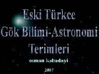 Eski Türkce Gök Bilimi-Astronomi- Terimleri