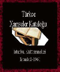 Türkce Xemseler Kataloğu-Istanbul Kütübxaneleri