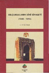 Selcuqluların Dini Siyaseti(1040-1092) Ahmed Ocaq