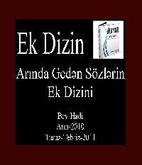 Ək Dizin-Arında Gedən Sözlərin Ək Dizini-Bəy Hadi