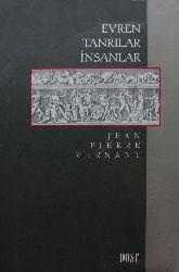 Evren-Tanrılar-Insanlar-Jean Pierre Vernant-Çev-Mehmed Emin Özcan-2001-175s