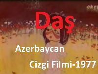 Daş-Azerbaycan Cizgi Filmi-1977