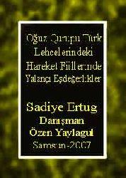 Oğuz Qurupu Türk Lehcelerindeki Hareket Fiillerinde Yalançı Eşdeğerlikler