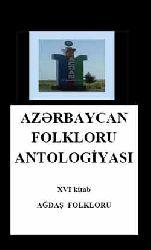 Ağdaş Folkloru-Azerbaycan Folkloru Antolojyası