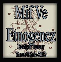 Mif Və Etnogenez - Bəxtiyar Tuncay