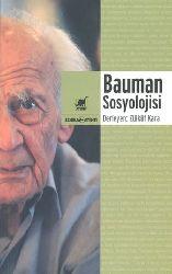 Bauman Sosyolojisi-Derleyen-Zülküf Qara-2013-270s