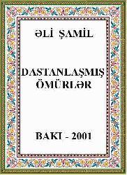 -Dastanlaşmış Ömürlər - Ali Şamil