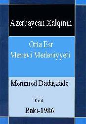 Azerbaycan Xalqının Orta Esr Menevi Medeniyyeti