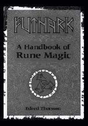 Futhark-A Handbook Of Rune Magic
