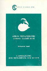 Exlaq Metafiziğinin Temellendirilmesi Immanuel Kant-Ioanna Kuçuradi-2002-188s