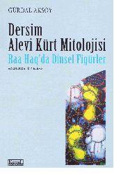 Dersim Alevi Kürt Mitolojisi-Raa Haqda Dinsel Fiqurlar-Gürdal Aksoy-2006-389s