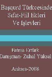 Başqurd Türkcesinde Sıfat-Fiil Ekleri Ve Işlevleri