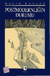 Postmodernlighin Durumu-David Harvey-Sunqur Savran-1997-408s