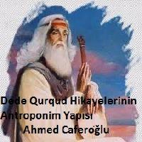 Dede Qurqud Hikayelerinin Antroponim Yapısı-Ahmed Caferoğlu-1959-22s