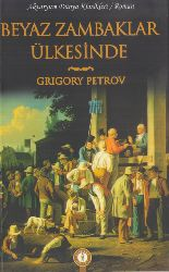 Beyaz Zambaqlar Ölkesinde-Grigory Petrov-Sevil Inan Sönmez-2010-94