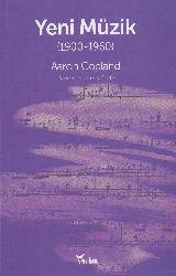 Yeni Müzik (1900-1960) Yazılama Aaron Copland Ali Ceng Gedik 183