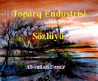 Toparq Endustrisi Sözlügü