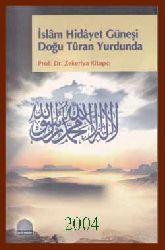 Islam Hidayet Güneşi Doğu Turan Yurdunda