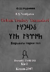 Burunki Türki Dil-Orxun Yenisey Yazmalari Dili