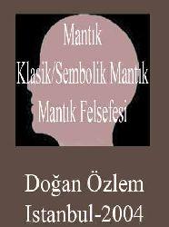 Mantık-klasik/sembolik mantık- mantık felsefesi