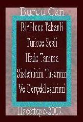 Bir Hece Tabanli Türkce Sesli Ifade Tanıma Sistiminin Tasarımı Ve Gerçekleştirimi