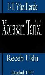 Xorasan Tarixi I-II Yüzillerde