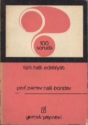 Yüz Soruda Türk Xalq Edebiyatı-Pertev Naili Boratav-1969-257s