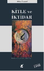 Kitle Ve İqtidar-Elias Canetti-Gülşad Aygen-1992-486s