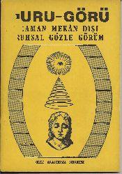 Durugörü-Zaman Mekan Dışı-Ruhsal Gözle Görüm-Bilim Araşdırma Qurupu-90s