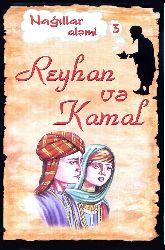 Nağıllar Alemi 3 Reyhan Ve Kamal - Hikmet Hüseynov