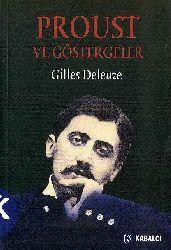Proust Ve Gostergeler-Gilles Deleuze-Ayşe Meral-2004-191s