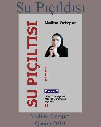 Su Pıçıltısı - Şeir Toplusu - Məlihə Əzizpur