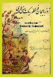 Azerbaycan Folklorik Mahnilari