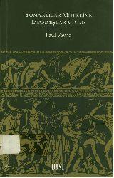 Yunanlılar Mitlerine Inanmışlarmıydı-Paul Veyne-Mehmed Emin Özcan-2003-167s