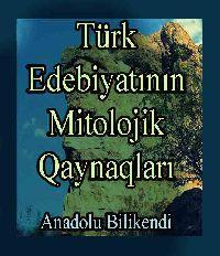 Türk Edebiyatının Mitolojik qaynaqları