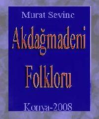 Akdağmadeni Folkloru