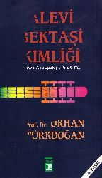 Alevi Bektaşi Kimliği-Orxan Türkdoğan-2004-692s