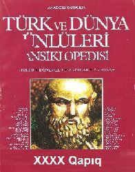 Türk Ve Dünya Ünlüleri Ansiklopedisi 40 Cild Kişiler Dönemler Akımlar Yapıtlar
