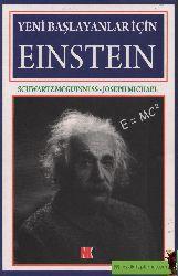 Albert Einstein-Yeni Başlayanlar Için-Schwartz Mcguinnes-Ibrahim Şener-2008-171s