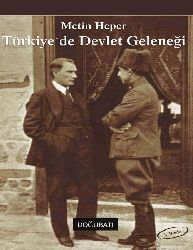 Türkiyede Devlet Geleneği Metin Heper -1985 208s