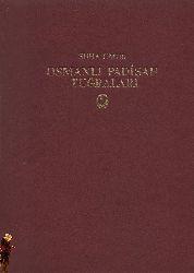 Osmanlı Padişah Tuğraları-Suha Umur-Istanbul-1980-329s