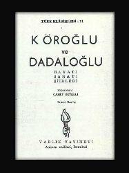 Koroğlu Ve Dadaloğlu Hayatı Sanatı Şiirleri - Cahid Öztelli