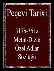 Peçevi Tarixi-317b-351a-Metin-Dizin-Özel Adlar Sözlüğü