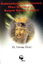 Geleneksel Çin Felsefesi, Mao Zedunq Ve Sosyal Qarar Teorisi-M. Yılmaz Öner-1974-189s