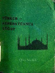 Türkce Azerbaycanca Luğət - Qısa Sözlük - 2500 Söz - Hüsamətdin Məmmədov - 1992 - 128s