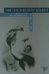 Niçelerin-Nietzschelerin- Şöleni-Jacques Derrida-Derleyib Çev-Ali Utqu-Mukadder Erkan-2007-258