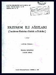 Erzurum ili Ağizları -I-