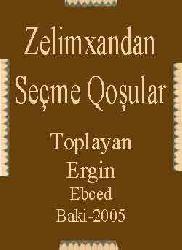 ZELIMXANDAN SEÇME QOŞULAR-Toplayan-Ergin-Ebced-زلیمخاندان سئچمه قوشولار-2005