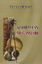 Azərbaycan Muğamları Imran Axundov